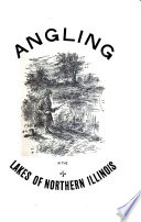 Angling in the Lakes of Northern Illinois Book PDF