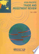 Asia Pacific Trade and Investment Review 2008