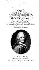 The Philosophical Dictionary for the Pocket. Translated from the French Edition Corrected by the Author