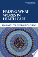Finding What Works in Health Care: