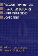Dynamic loading and characterization of fiber-reinforced composites