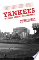 Yankees World Series Memories