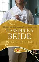 To Seduce a Bride  A Rouge Regency Romance
