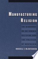 Manufacturing Religion book