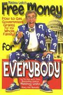 Matthew Lesko's Free Money for Everybody