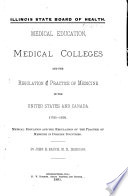 Medical Education Medical Colleges And The Regulation Of The Practice Of Medicine In The United States And Canada