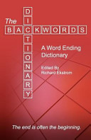 The Backwords Dictionary