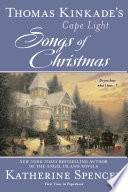 Thomas Kinkade s Cape Light  Songs of Christmas