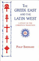 The Greek East and the Latin West