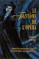 Classic Literary Adaptations, Le Fantôme de L'Opéra'