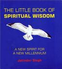 The Little Book of Spiritual Wisdom