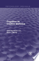 Cognition As Intuitive Statistics : in psychology. where theories come from, as opposed...
