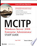 MCITP  Windows Server 2008 Enterprise Administrator Study Guide