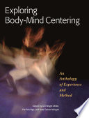 Exploring Body mind Centering