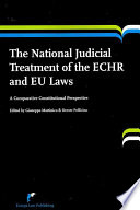 The National Judicial Treatment of the ECHR and EU Laws
