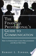 The Financial Professional s Guide to Communication