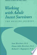 Working with Adult Incest Survivors