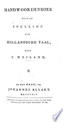 Handwoordenboek voor de Spelling der Hollandsche Taal