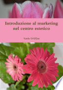 Introduzione al marketing nel centro estetico