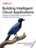 Building Intelligent Cloud Applications}