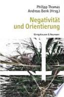 Negativität und Orientierung