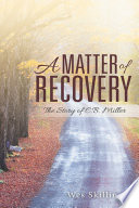 A Matter of Recovery