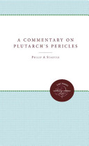 A Commentary on Plutarch s Pericles
