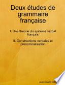 Deux   tudes de grammaire fran  aise