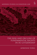 Rise and decline of fundamental rights in EU citizenship document cover