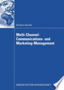 Multi Channel Communications  und Marketing Management