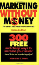 Marketing Without Money for Small and Midsize Businesses