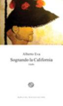 Sognando la California