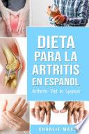 Dieta Para La Artritis En Espa Ol Arthritis Diet In Spanish Spanish Edition