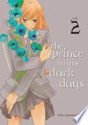 The Prince in His Dark Days Volume 2