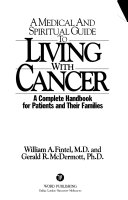 A Medical And Spiritual Guide To Living With Cancer