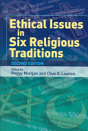Ethical Issues in Six Religious Traditions