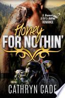 Honey For Nothin