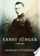 Ernst Junger   A Portrait