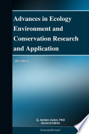Advances in Ecology Environment and Conservation Research and Application  2011 Edition