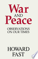 War and Peace  Observations on Our Times