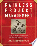 Painless Project Management : two pros with a combined...