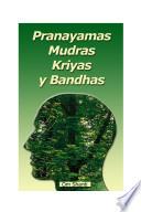 Pranayamas, Mudras, Kriyas y Bandhas