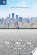 The Cosmopolitan Dream Transformations Of Mainland Chinese Masculinity Over