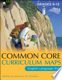 Common Core Curriculum Maps In English Language Arts Grades 9 12