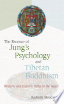 The Essence of Jung s Psychology and Tibetan Buddhism