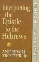 Ebook Interpreting the Epistle to the Hebrews Epub Andrew H. Trotter Apps Read Mobile