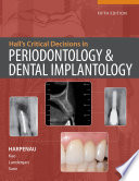Hall S Critical Decisions In Periodontology Dental Implantology 5e