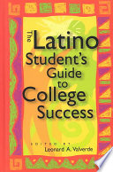 The Latino Student s Guide to College Success