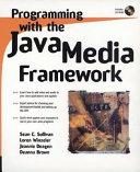 Programming with the Java media framework