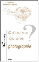 illustration du livre Qu'est-ce qu'une photographie